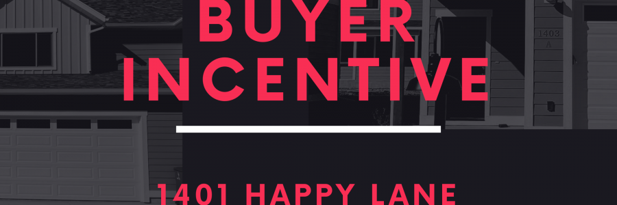 HAPPY LANE BUYER INCENTIVE